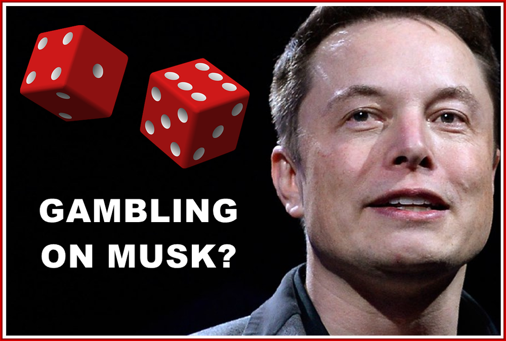 Gambling on Elon Musk and Tesla