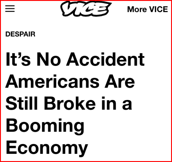 Vice: Americans Broke in Booming Economy.