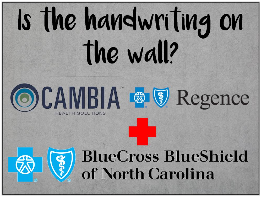 Am I Next? Cambia and Blue Cross/Blue Shield of North Carolina Affiliate