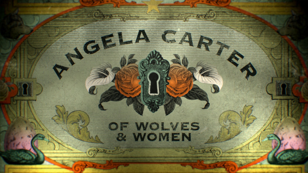 Angela Carter: Of Wolves & Women | Pacific Quay Productions