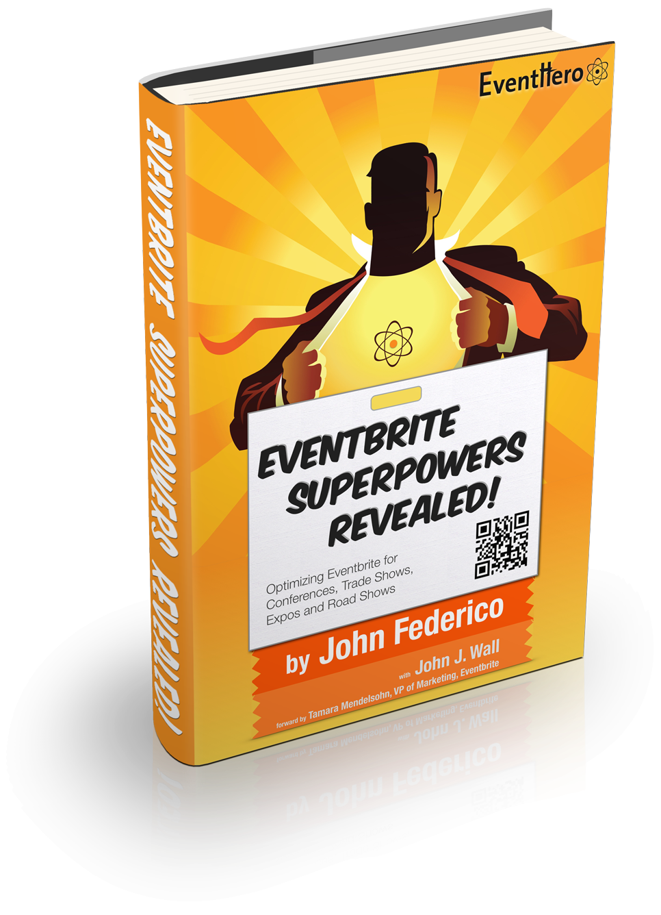 Eventbrite Superpowers Revealed - Through EventHero's partner program and API, the Company integrates with dozens of event registration systems to provide on-site event management software. The vast majority of EventHero customers used Eventbrite as their registration system.As part of a co-marketing program, this is a book authored by me as a demand generation and lead capture tool - but with a twist: the book's forward was written by Eventbrite's VP of Marketing while paid media was used to support the book, secured by Eventbrite.