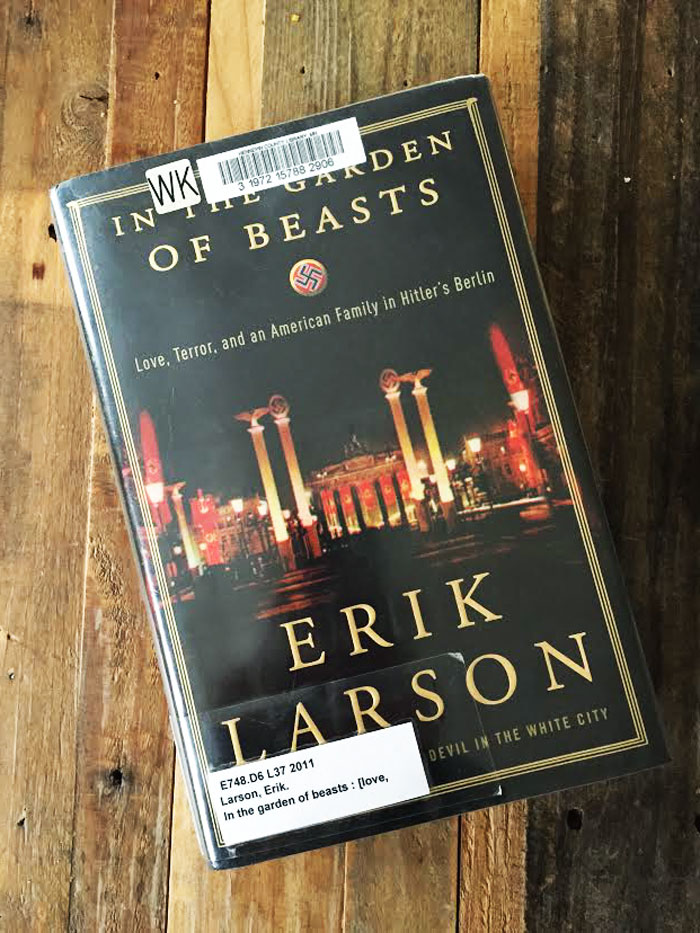In the Garden of Beasts = highly recommended!