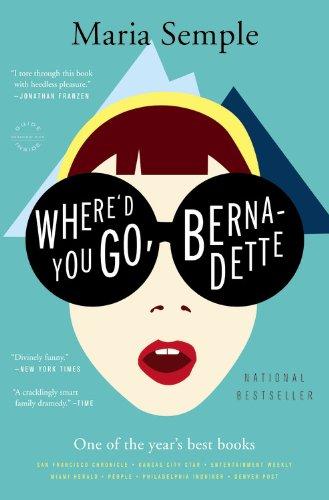 Where'd You Go, Bernadette? | Maria Semple