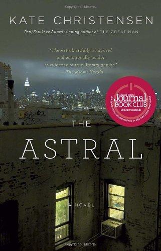 The Astral | Kate Christensen