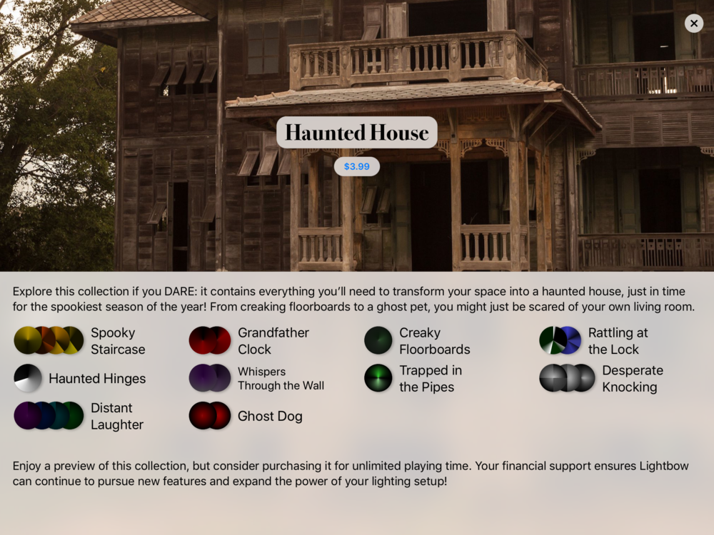 Explore this collection if you DARE: it contains everything you'll need to transform your space into a haunted house, just in time for the spookiest season of the year! From creaking floorboards to a ghost pet, you might just be scared of your own living room.