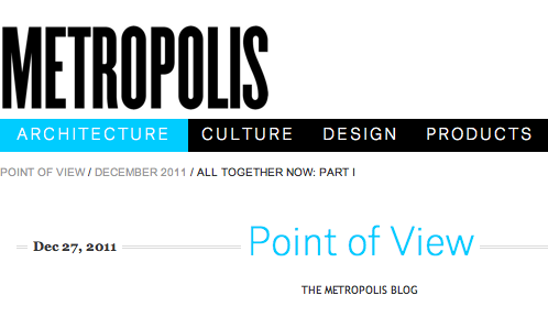 METROPOLIS MAGAZINE - DESIGN BUILD 2011