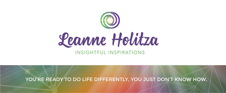 Insightful Inspirations - Leanne Holitza