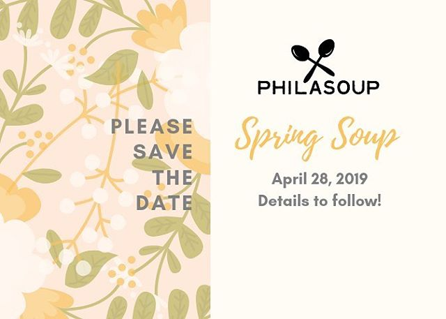 #Savethedate: Our Spring Soup will be held on Sunday, April 28. Details to follow! #PhilaSoup #nonprofit #philly #charity #Phillynonprofit #spring #springtime