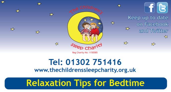 - Relaxing can be easier said than done.  This leaflet has useful tips to help you and your child unwind in the run up to bedtime.