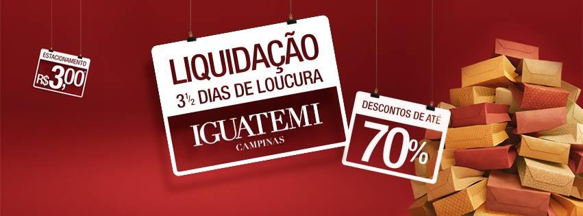 """f13b95afa Iguatemi Campinas promove megaliquidação """"3 ½ Dias de Loucura – Em dobro"""""""