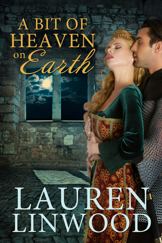 A Bit of Heaven on Earth by Lauren Linwood