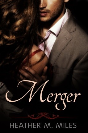 Merger by Heather M. Miles on Sophia Kimble