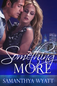 Something More by Samanthya Wyatt on sophia Kimble
