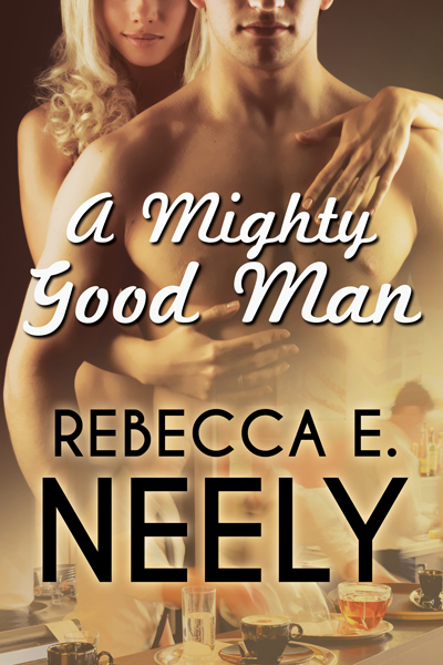 A Mighty Good Man by Rebecca E. Neely on Sophia Kimble