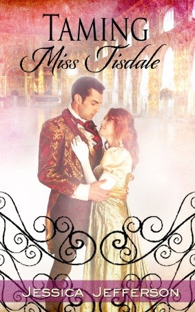 Taming Miss Tisdale by Jessica Jefferson on Sophia Kimble