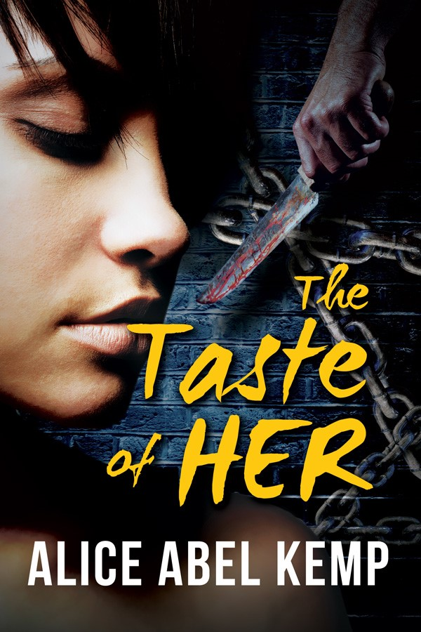 The Taste of Her by Alice Abel Kemp on Sophia Kimble