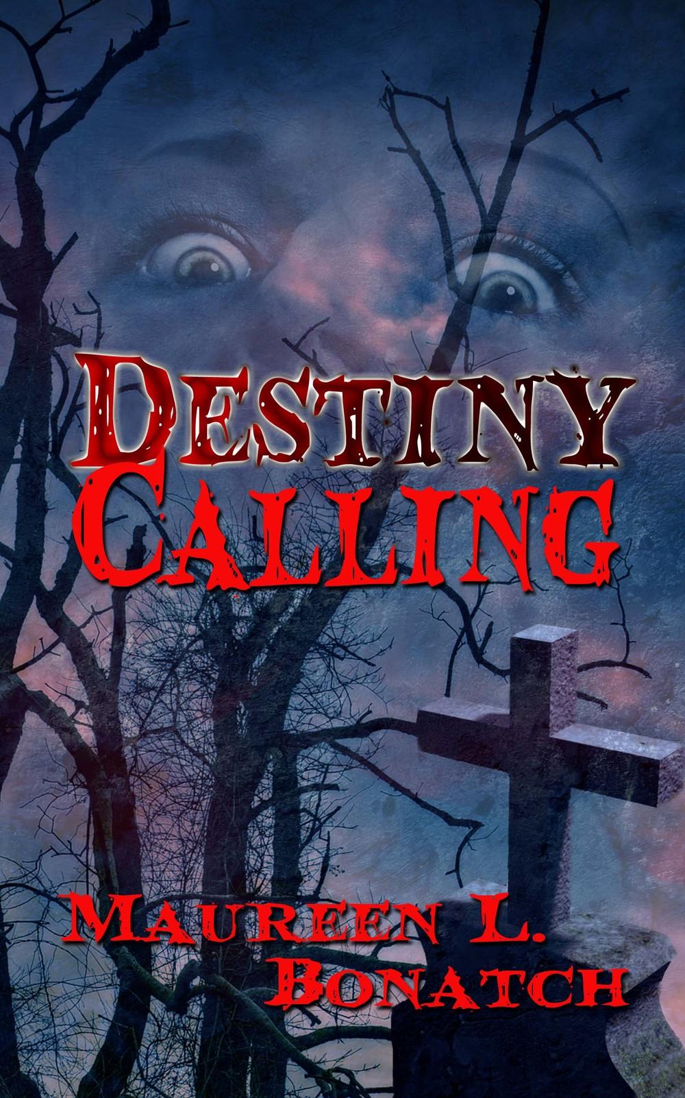 Destiny Calling by Maureen L. Bonatch on Sophia Kimble