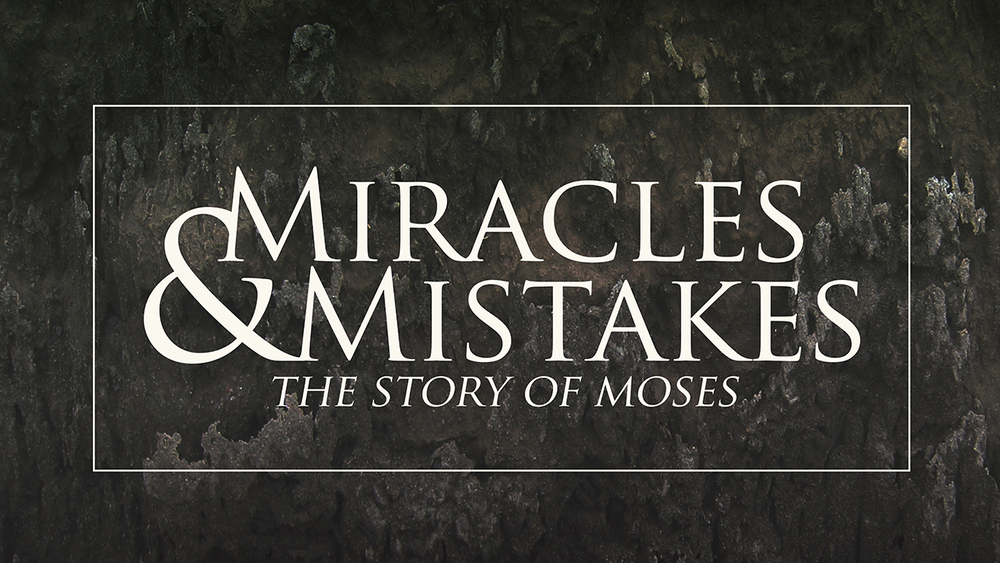 Miracles & Mistakes