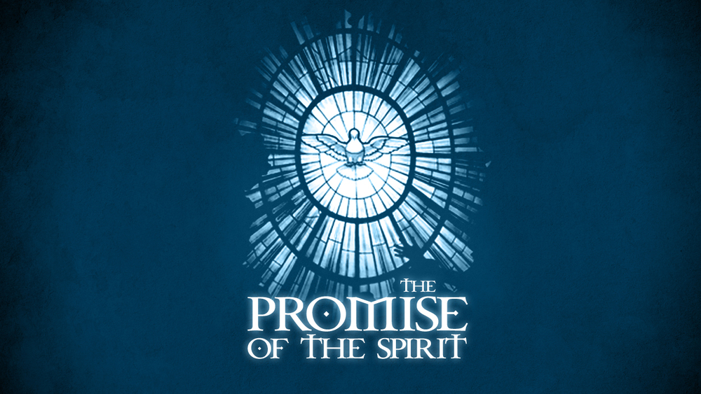 Promise Of The Spirit