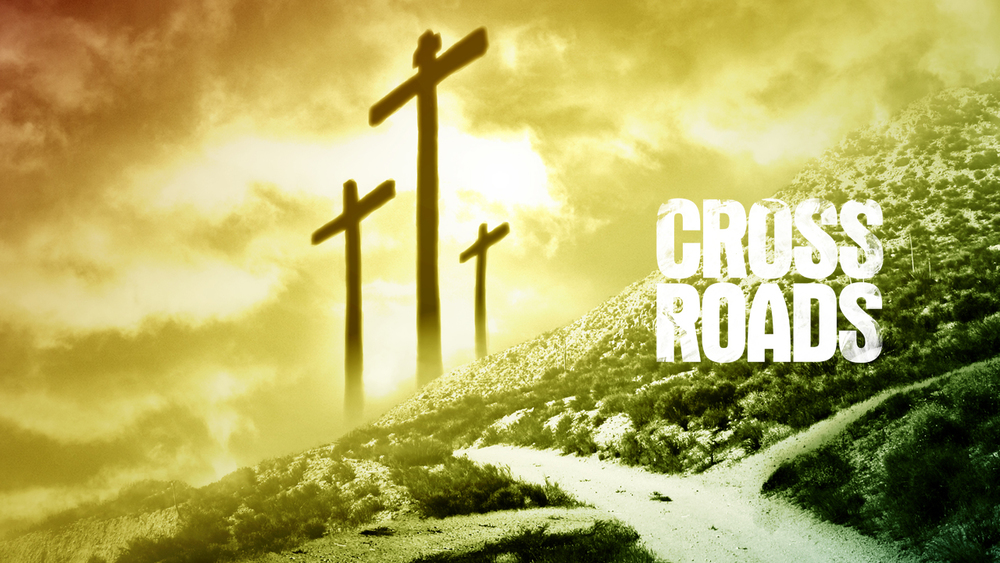 Crossroads Easter