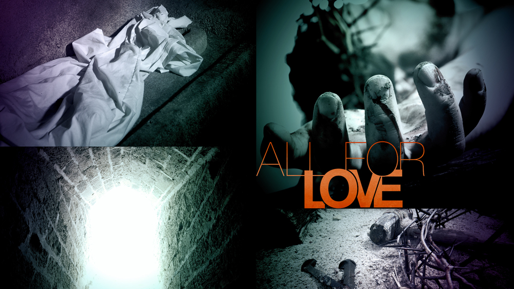 All For Love Easter