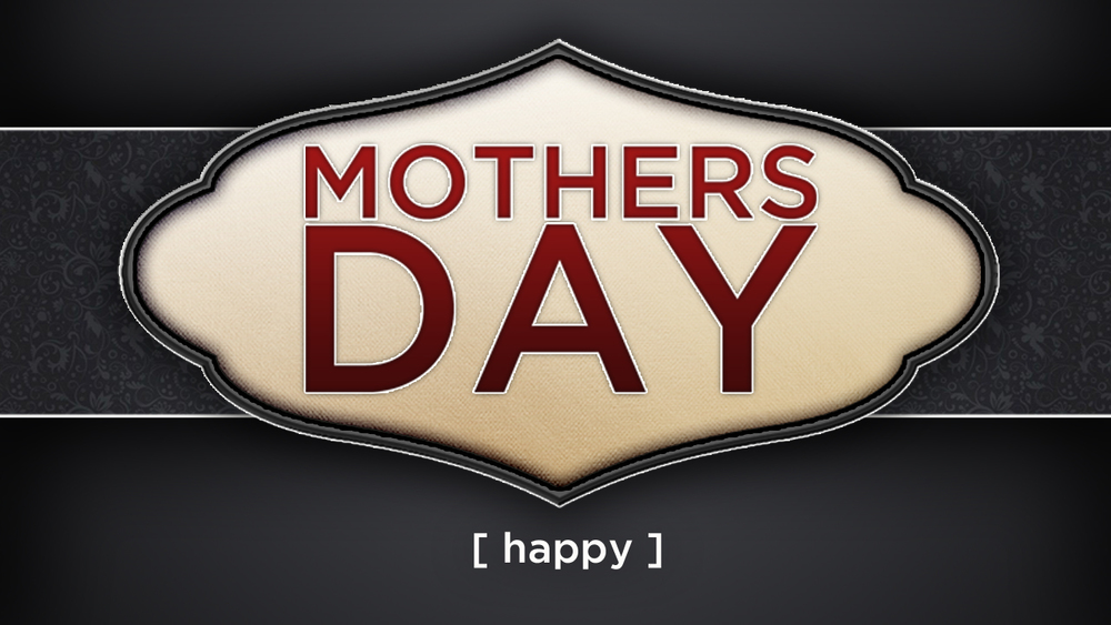 mothers_day_title_widescreen_16X9-copy.jpg