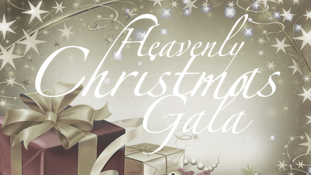 Heavenly Christmas Gala
