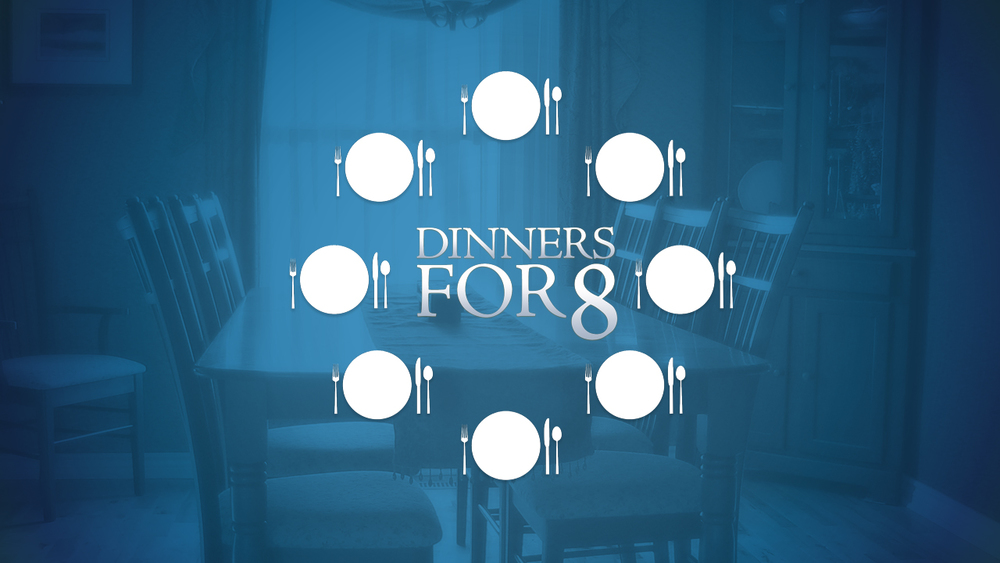 Dinners For Eight