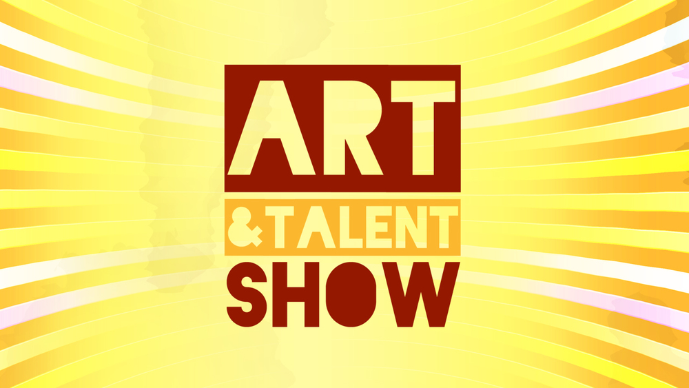 Art and Talent Show