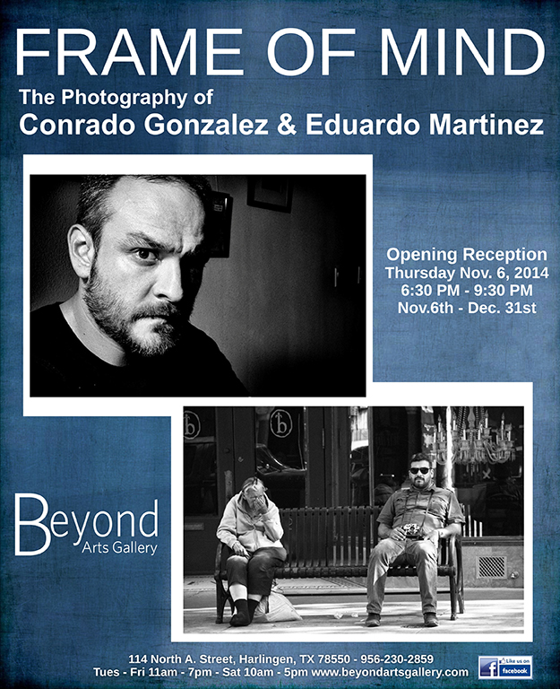 Frame of Mind: The Photography of Conrado Gonzalez & Eduardo Martinez