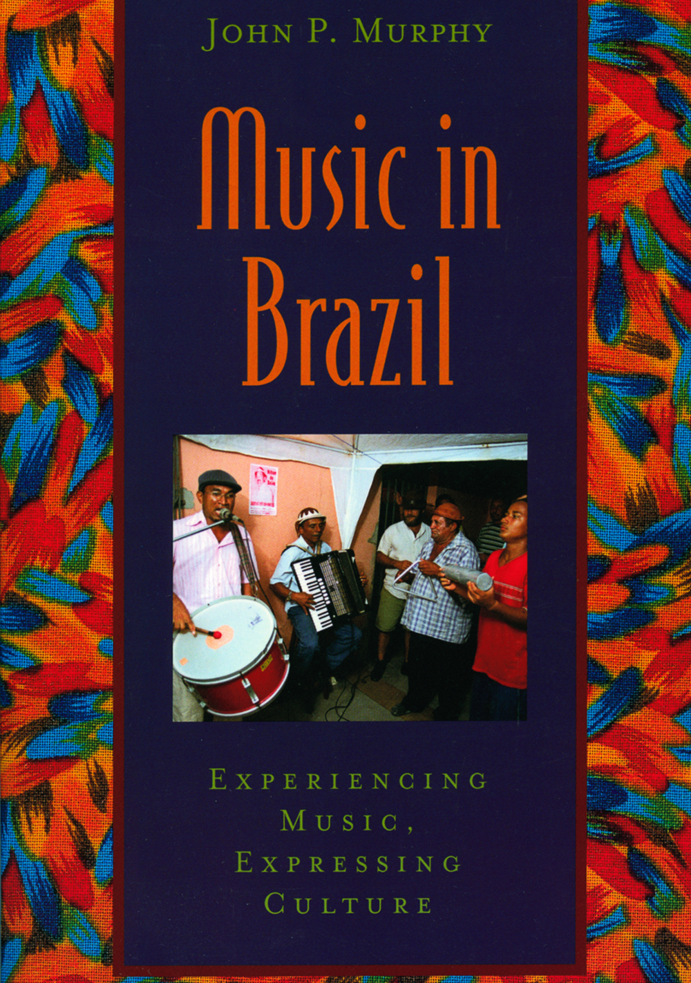 "Photo on cover "" Music in Brazil "" by John Murphy, published by Oxford University Press"
