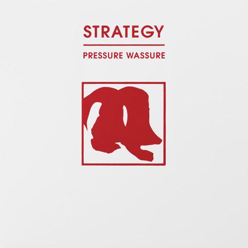 Strategy - Pressure Wassure 12inch
