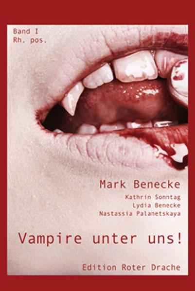 Vampire unter uns Band 1