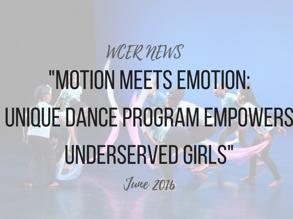 http://wcer.wisc.edu/news/detail/motion-meets-emotion-unique-dance-program-empowers-underserved-girls