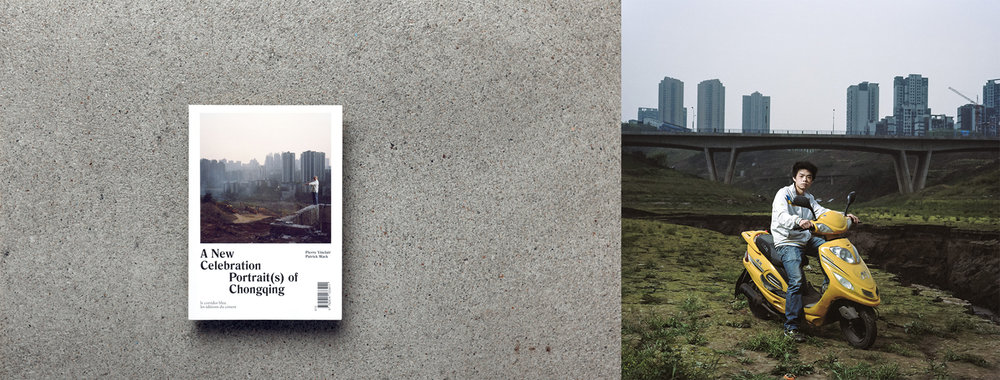 "Left: Patrick Wack's ""A New Celebration, Portrait(s) of Chongqing"" monograph publish in 2014 Right:  Chongqing 02,  2013 © Patrick Wack"
