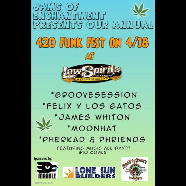 Back to Albuquerque for a 4/20 funk fest!