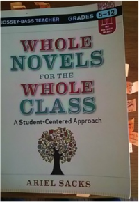 Whole Novels for the Whole Class: A Student Centered Approach