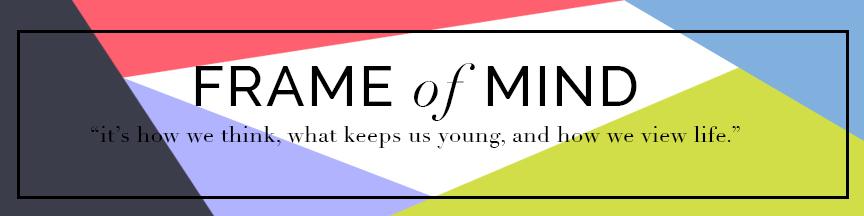 FRAME OF MIND — OLIVIA IVES-FLORES