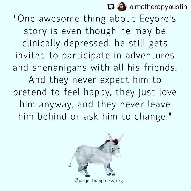 Love this 💜 thanks, @almatherapyaustin  Can't we all be as loved and embraced as Eeyore!? It's true, Eeyore seemed depressed. Aside from likely benefiting from therapy and/or meds 😉, Eeyore def helped himself by having friends who were supportive and kind to him, unconditionally. In my office you will find the warmth and support needed/wanted to feel accepted and cared for as you figure things out and grow. • • • #almatherapyaustin #almatherapy #atx #austintherapist #thefeels #perfectlyimperfect #austintherapistofcolor #austinlgbt #socialworker #loveaustin #love