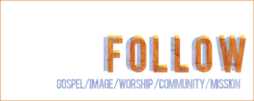 Follow Sermon Series - Missio Dei Church in Asheville, NC