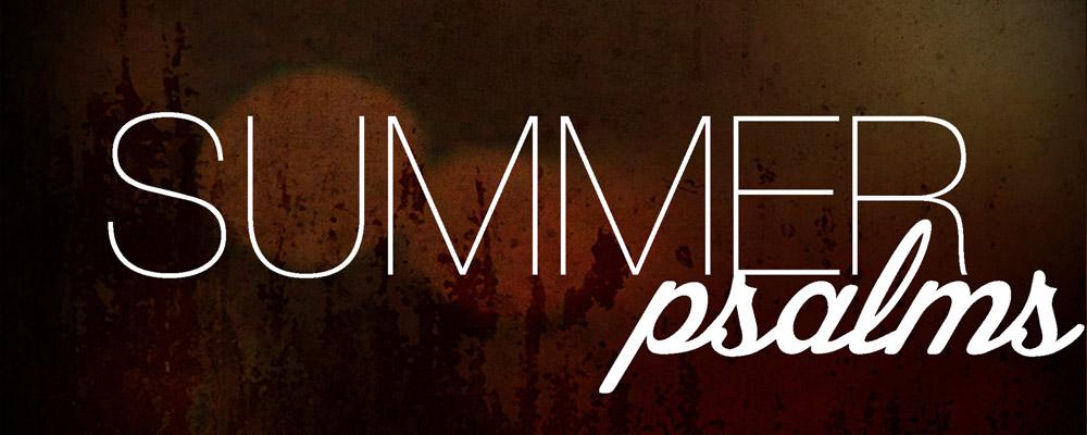 Summer Psalms Sermon Series - Missio Dei Church in Asheville, NC