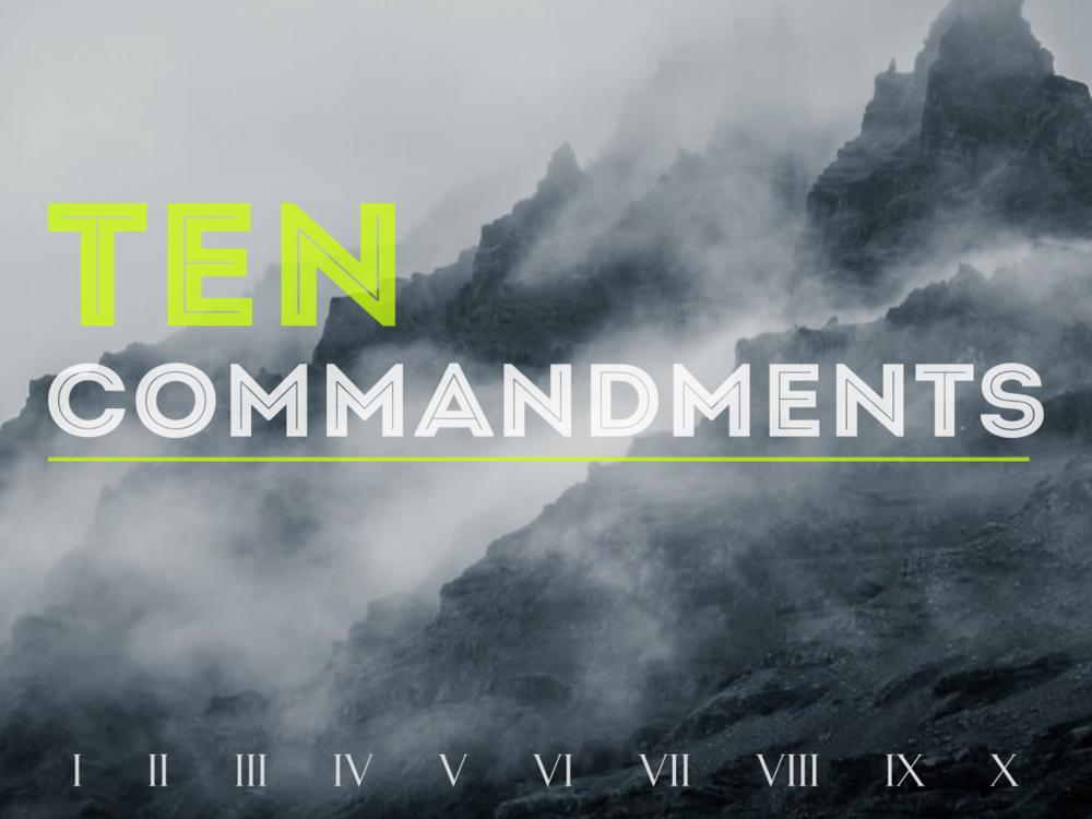 Ten Commandments     May- July 2018