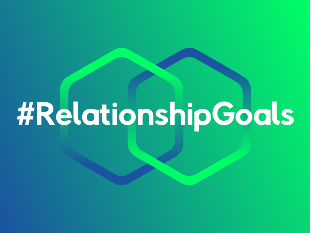 #Relationship Goals      January - March 2019