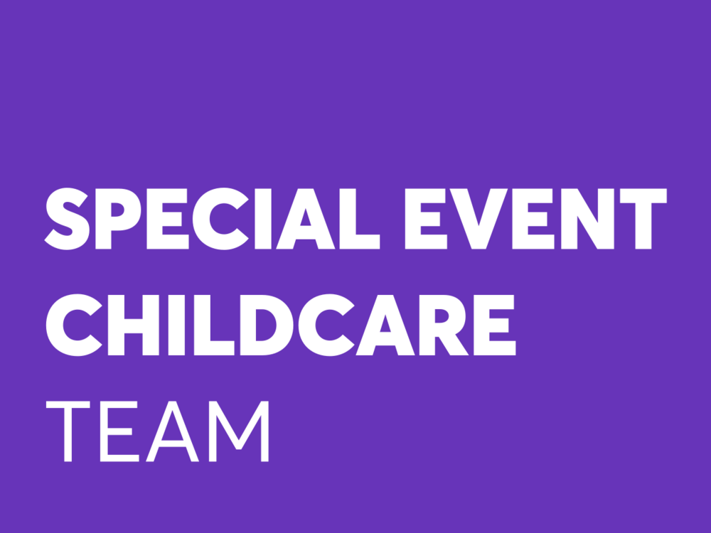 Provides childcare for occasional events & classes outside of Sunday (Paid)