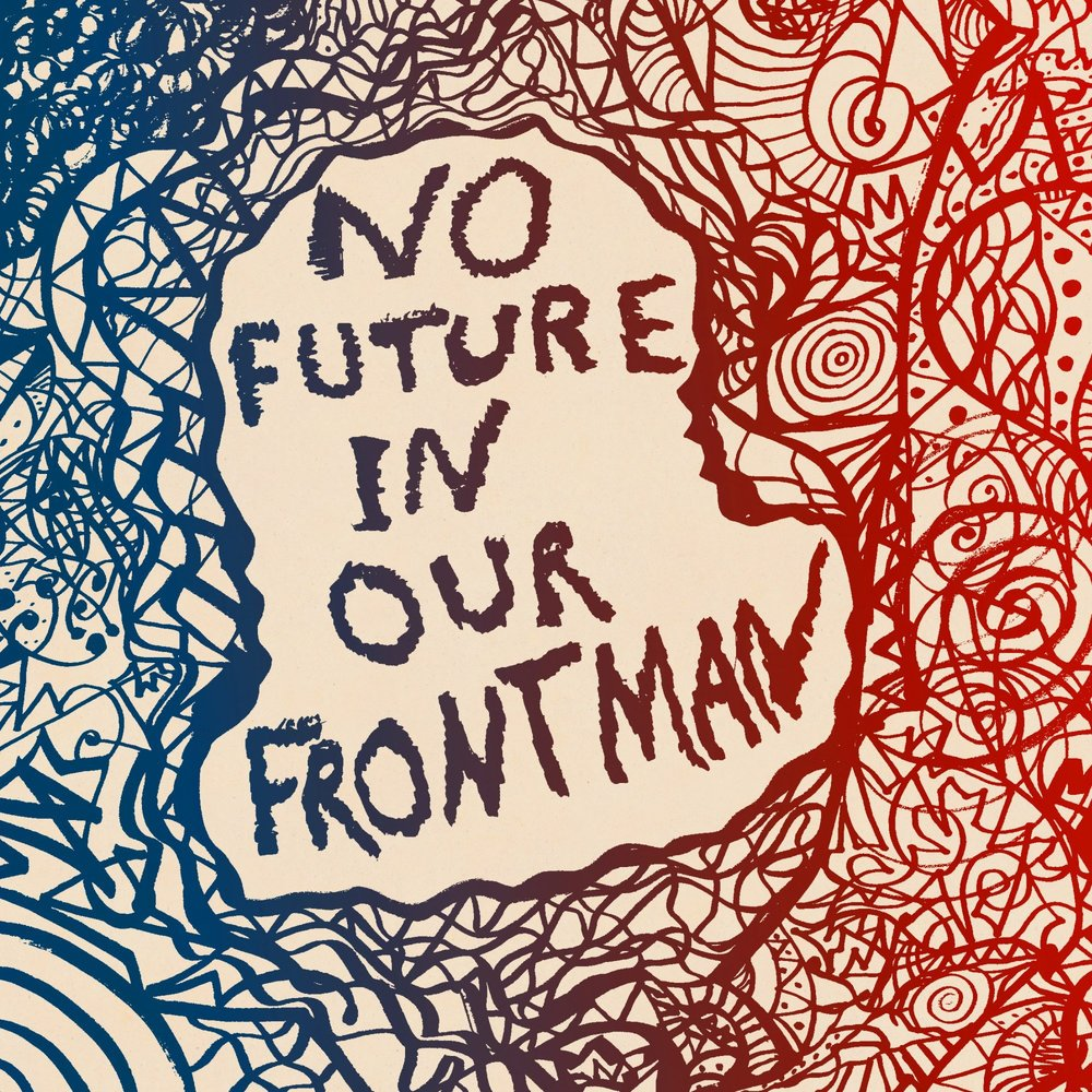 PC Worship | No Future in Our Frontman, Vol. 1 - EP