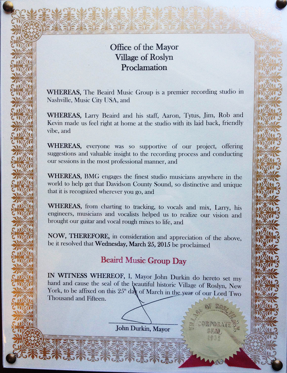 It's official! John Durkin, mayor of Roslyn NY, has proclaimed today, March 25, 2015 as Beaird Music Group Day.  We're honored! Happy Beaird Music Group Day everybody!