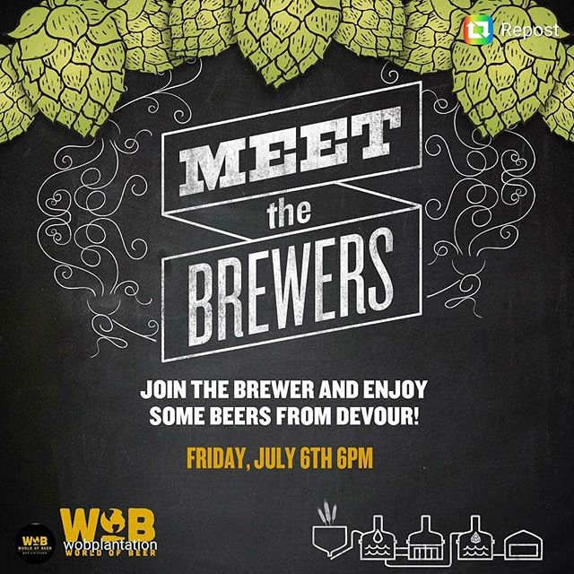 Head out to @wobplantation tonight and drink some delicious brews from @devourbrewing! They will be out there to answer all your beer related questions... See you at 6!