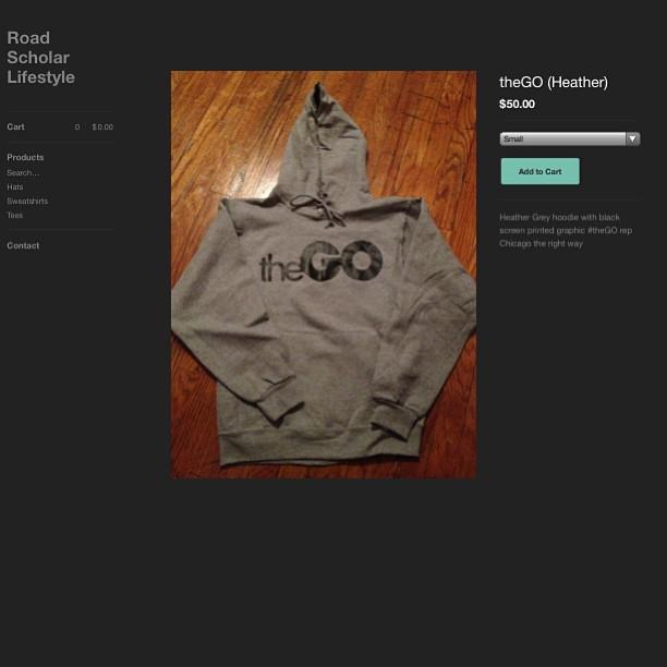 Shop now http://roadscholar.bigcartel.com FREE SHIPPING #thego #thegohoodie #igfashion #igsneakercommunity #chicago #igstreetwear