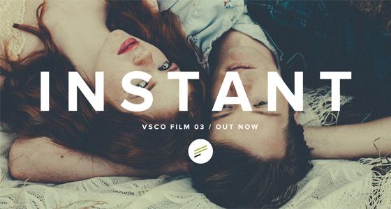 Instant VSCO FILM 03