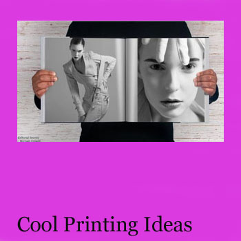 Cool Printing Ideas